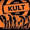 Pop / Rock: KULT - POMARAŃCZOWA TRASA 2020, Łódź