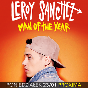 Koncerty: LEROY SANCHEZ