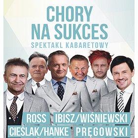 Teatry: CHORY NA SUKCES - Głogów