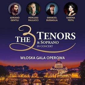 Koncerty: THE 3 TENORS & SOPRANO – WŁOSKA GALA OPEROWA - Gdańsk