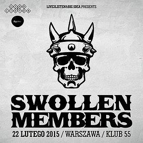 Koncerty: SWOLLEN MEMBERS, WARSZAWA, KLUB 55