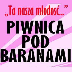 """Koncerty: Piwnica Pod Baranami - """"Ta nasza młodość"""""""