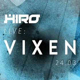 Concerts: HIRO Live: VIXEN