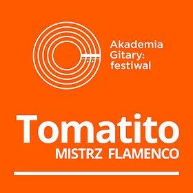 Koncerty: Akademia Gitary: festiwal / Mistrz Flamenco: Tomatito
