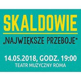 Concerts: SKALDOWIE NAJWIĘKSZE PRZEBOJE - Warszawa