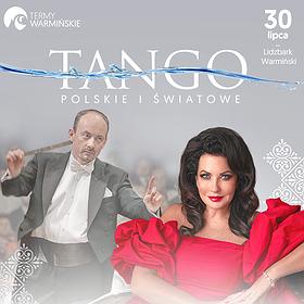 Koncerty: NAJPIĘKNIEJSZE TANGA POLSKIE I ŚWIATOWE W NOWYCH ARANŻACJACH