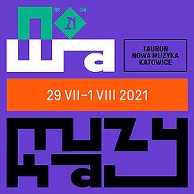 Festiwale: Tauron Nowa Muzyka Katowice 2021