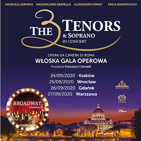 : Broadway Musicals by The 3 Tenors & Soprano | Warszawa