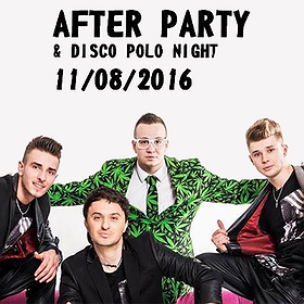 Koncerty: After Party & Dominik Gawęcki - DISCO POLO NIGHT