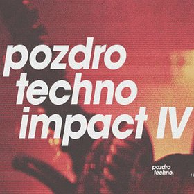 Imprezy: Pozdro Techno Impact IV