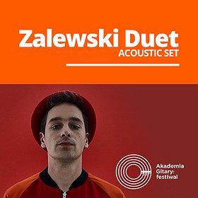 Koncerty: Akademia Gitary: festiwal / Zalewski Duet (acoustic set) - SUCHY LAS