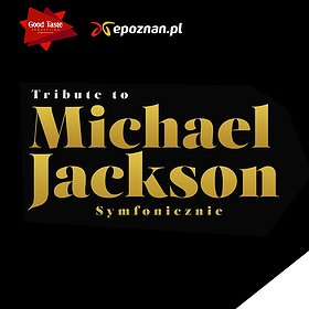 Koncerty: TRIBUTE TO MICHAEL JACKSON: A.Dąbrowska, K.Badach, N.Kukulska, Riffertone