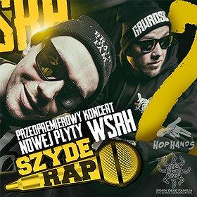 Concerts: Przedpremierowy koncert WSRH x DJ Soina x Arach