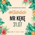 Koncerty: Katolato: Mr. KęKę, Katowice