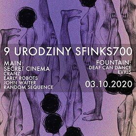 Muzyka klubowa: 9. Urodziny Sfinks700 | Secret Cinema - wydarzenie odwołane