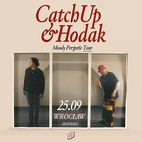 Hip Hop / Reggae: CATCHUP x HODAK   Wrocław