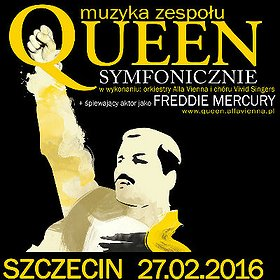 Koncerty: Queen Symfonicznie w Szczecinie!
