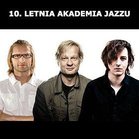Koncerty: 10. Letnia Akademia Jazzu: Kamil Piotrowicz Sekstet / Trio Możdżer, Rantala, Wollny