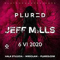 Clubbing: PLURED: Jeff Mills + more, Wrocław