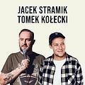 Stand-up Radom: Jacek Stramik & Tomek Kołecki