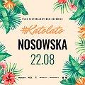 Koncerty: Katolato: Nosowska, Katowice