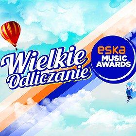 Festiwale: Odliczanie do ESKA Music AWARDS - WYDARZENIE ODWOŁANE