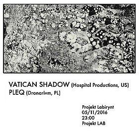 Imprezy: Vatican Shadow + Pleq