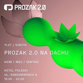 Muzyka klubowa: Prozak 2.0 Na Dachu x AGIM x Hotel Poleski