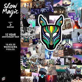 "Muzyka klubowa: Slow Magic ""10th Year Anniversary Tour"""