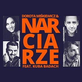 """Koncerty: DOROTA MIŚKIEWICZ &""""Narciarze"""" feat. KUBA BADACH"""