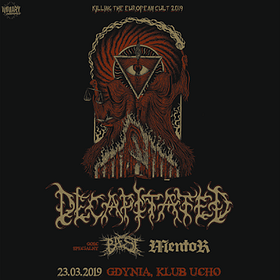 "Koncerty: DECAPITATED ""Killing The European Cult 2019"" + BAEST + MENTOR"
