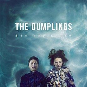 Imprezy: The Dumplings - SEA YOU LATER tour premiera płyty!