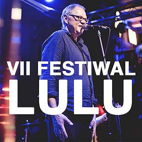 Festivals: Festiwal LULU - VII EDYCJA