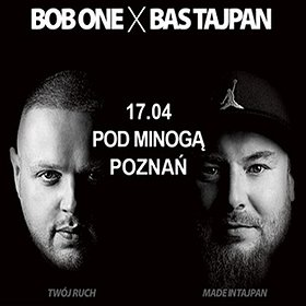 Koncerty: Bob One & Bas Tajpan