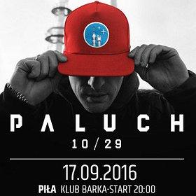 Koncerty: Paluch - Piła, Klub Barka