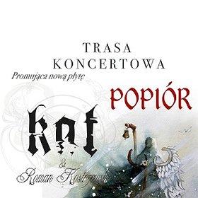 Koncerty: KAT & R.Kostrzewski 'Trasa Popiór' - Gdańsk