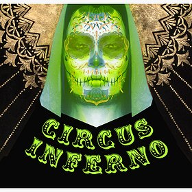 Imprezy: Circus Inferno: Life and Death! pres. MIND AGAINST