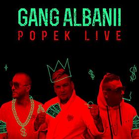 Koncerty: Gang Albanii x Popek Live
