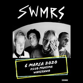 Pop / Rock: SWMRS
