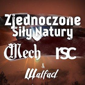 Koncerty: ZJEDNOCZONE SIŁY NATURY – MECH / RSC / WALFAD