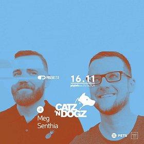 Imprezy: Catz 'N Dogz x Prozak 2.0