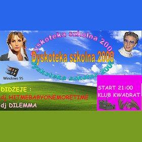Events: Dyskoteka Szkolna 2000 - odwołana
