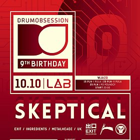 Imprezy: DrumObsession 9th Birthday with SKEPTICAL