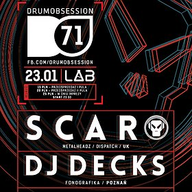 Imprezy: DrumObsession #71 with SCAR | DJ Decks