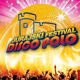 Festiwale: JURAJSKI FESTIVAL DISCO POLO