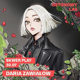 Pop / Rock : Daria Zawiałow - Poznań/ Betonowy Las