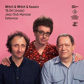 Koncerty: Mitch & Mitch & Kassin