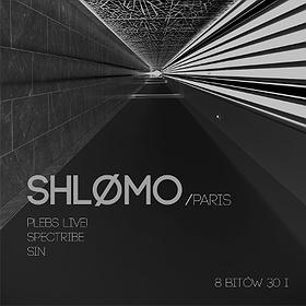 Events: Shlømo (Taapion Records, Concrete Paris)