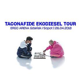 Concerts: Taconafide (Taco x Quebo): Ekodiesel Tour - Gdańsk / Sopot