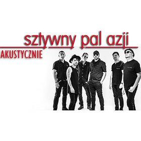 Pop / Rock: Sztywny Pal Azji AKUSTYCZNIE